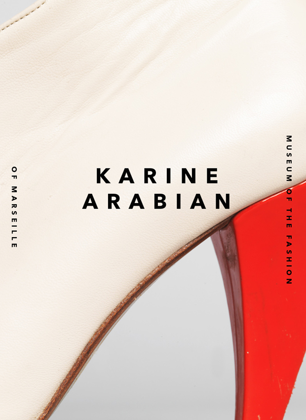 Exhibition. FASHION MUSEUM OF MARSEILLE . KARINE ARABIAN